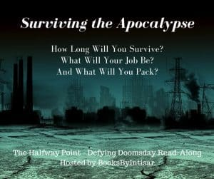 Surviving The Apocalypse – Quizzes and Fun at the Halfway Point | Defying Doomsday Read-Along