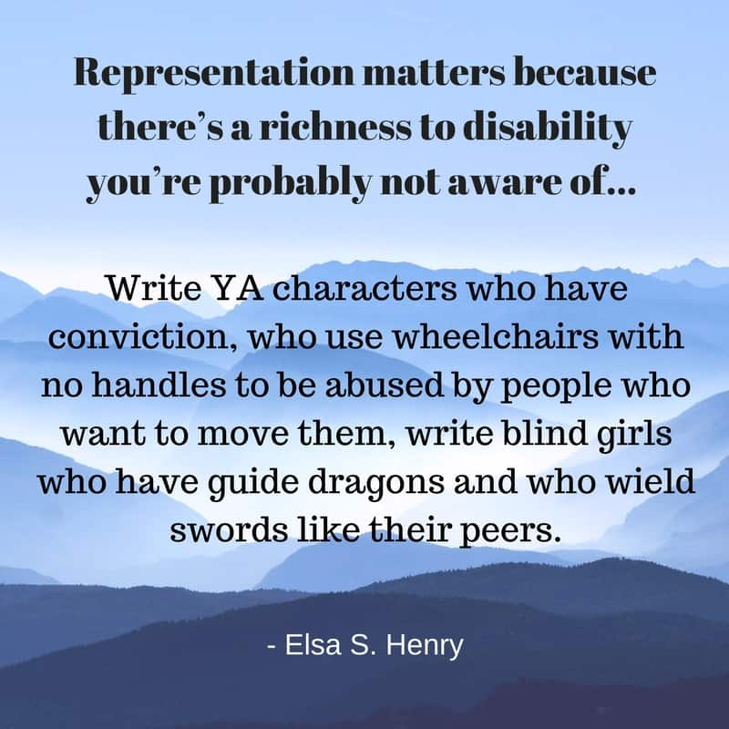"Image of mountains with a quote from the text of the post beginning ""Representation matters because there's a richness to disability you're probably not aware of..."""