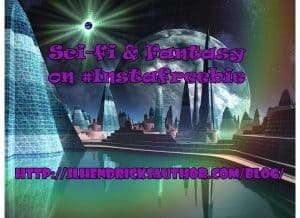 Nab These Sci-Fi and Fantasy Reads on #InstaFreebie!